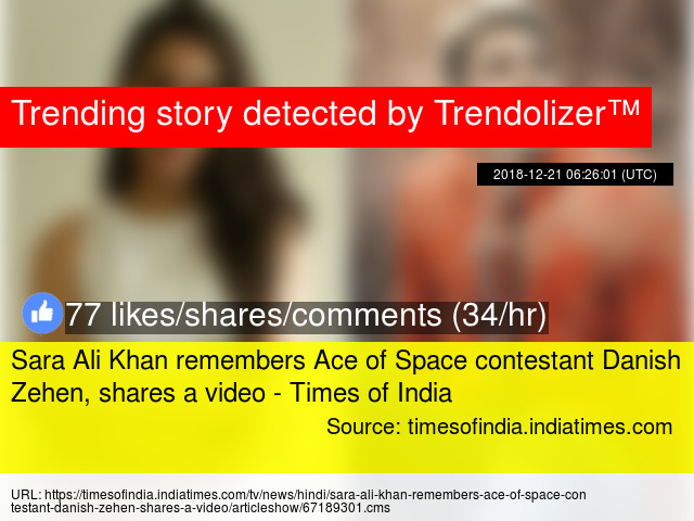 Sara Ali Khan remembers Ace of Space contestant Danish Zehen
