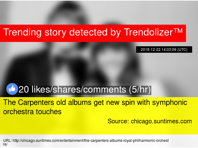 The Carpenters old albums get new spin with symphonic