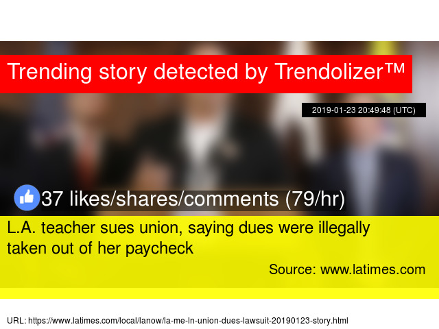 L A  teacher sues union, saying dues were illegally taken