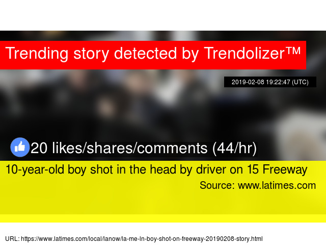 10-year-old boy shot in the head by driver on 15 Freeway