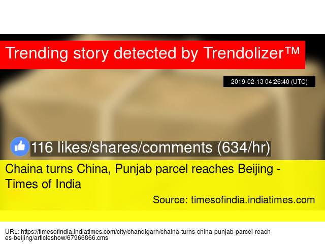 Chaina turns China, Punjab parcel reaches Beijing - Times of