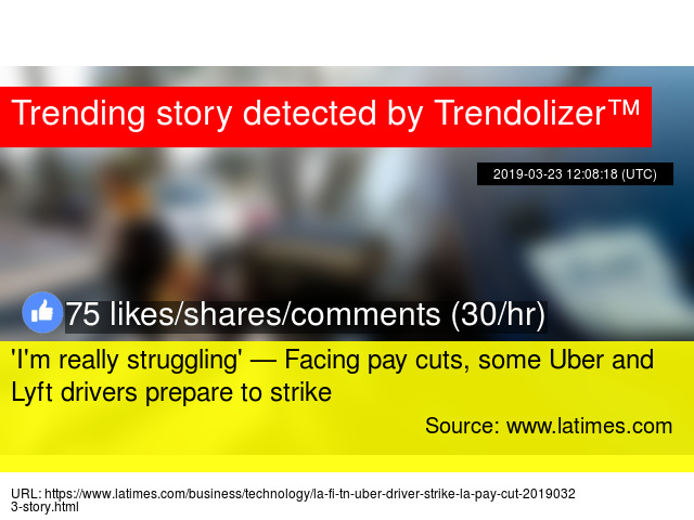 I'm really struggling' — Facing pay cuts, some Uber and Lyft