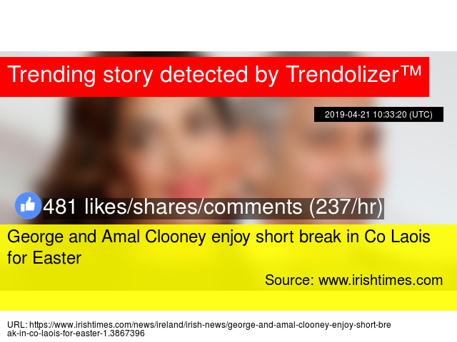 George and Amal Clooney enjoy short break in Co Laois for Easter
