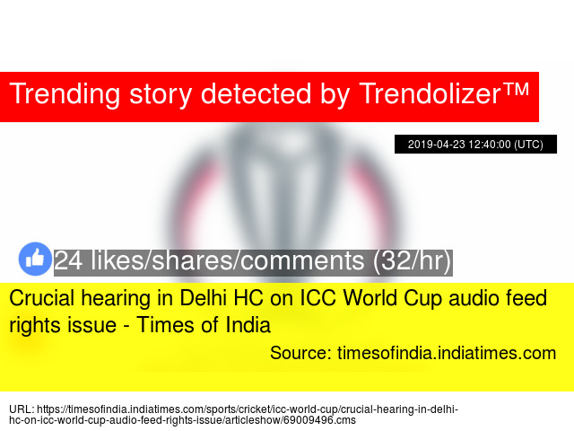 Crucial hearing in Delhi HC on ICC World Cup audio feed