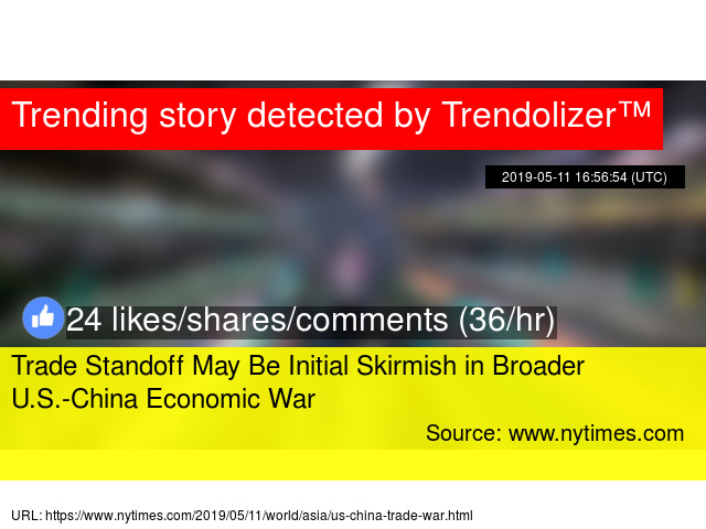 Trade Standoff May Be Initial Skirmish in Broader U S -China