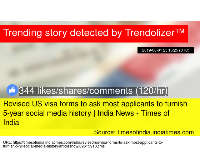 Revised US visa forms to ask most applicants to furnish 5