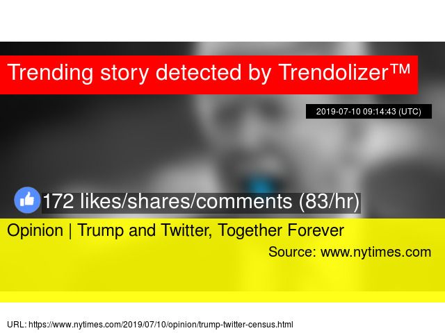 Opinion | Trump and Twitter, Together Forever