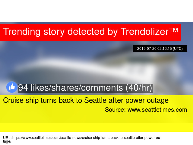 Cruise ship turns back to Seattle after power outage