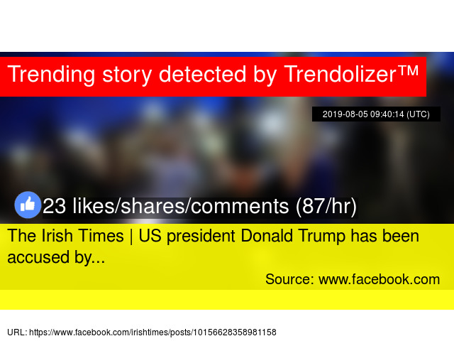 The Irish Times | US president Donald Trump has been accused