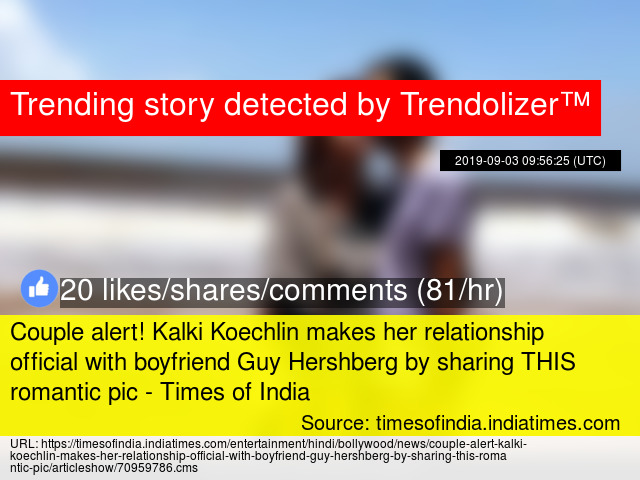 Couple alert! Kalki Koechlin makes her relationship official