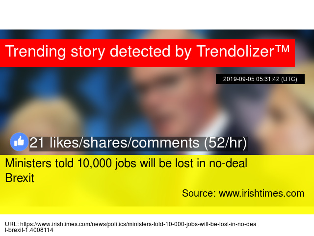 Ministers told 10,000 jobs will be lost in no-deal Brexit