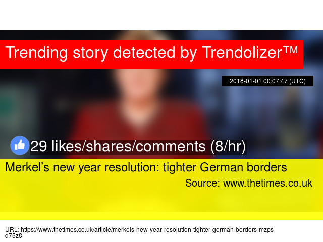 merkels new year resolution tighter german borders