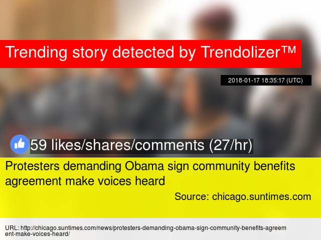 Protesters Demanding Obama Sign Community Benefits Agreement Make