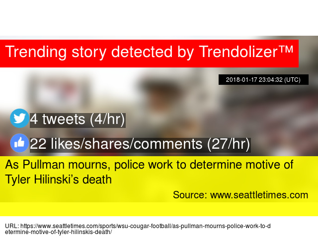 As Pullman Mourns Police Work To Determine Motive Of Tyler Hilinski 8217 S