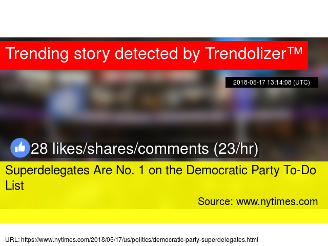 superdelegates are no 1 on the democratic party to do list