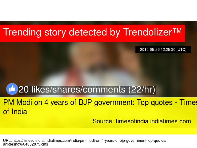 PM Modi on 4 years of BJP government: Top quotes - Times of