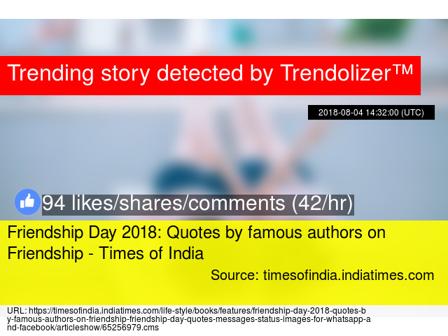 Friendship Day 60 Quotes By Famous Authors On Friendship Times Beauteous Quotes About Friendship By Famous Authors