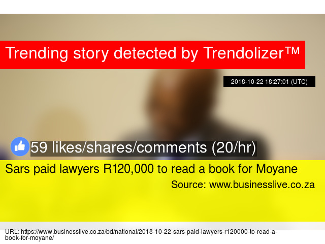 Sars paid lawyers R120,000 to read a book for Moyane