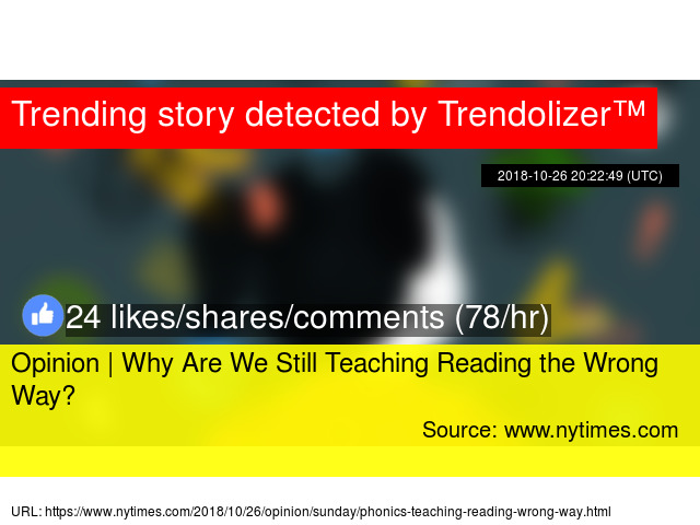 Why Are We Still Teaching Reading Wrong >> Opinion Why Are We Still Teaching Reading The Wrong Way